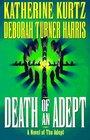 Death of an Adept (Adept, Bk 5)