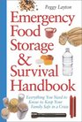 Emergency Food Storage  Survival Handbook : Everything You Need to Know to Keep Your Family Safe in a Crisis