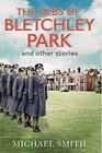The Debs of Bletchley Park and Other Stories