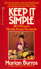Keep it Simple 30 Minute Meals From Scratch