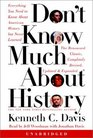 Don't Know Much About History - Updated and Revised Edition : Everything You Need to Know about American History But Never Learned (Davis, Kenneth C. Don't Know Much.)