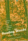 Reading the woods Seeing more in nature's familiar faces