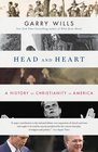 Head and Heart A History of Christianity in America