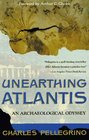 Unearthing Atlantis : An Archaeological Odyssey