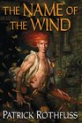 The Name of the Wind (Kingkiller Chronicles, Bk 1)
