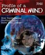 Profile of a Criminal Mind How Psychological Profiling Helps Solve True Crimes