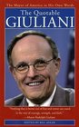 The Quotable Giuliani : The Mayor of America in His Own Words