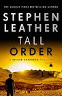 Tall Order The 15th Spider Shepherd Thriller