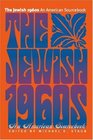 The Jewish 1960s: An American Sourcebook (Brandeis Series in American Jewish History, Culture and Life)