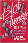 Hot Times: True Tales of Hollywood and Broadway