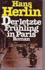 Der letzte Fruhling in Paris Roman