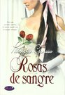 Rosas De Sangre/ Roses Of Blood Pleasuring the Prince