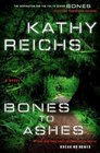 Bones to Ashes (Temperance Brennan, Bk 10)
