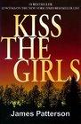 Kiss the Girls (Alex Cross, Bk 2) (Large Print)