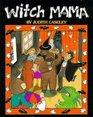 Witch Mama