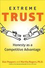 Extreme Trust Honesty as a Competitive Advantage