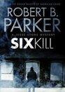 Sixkill (Spenser, Bk 40) (Audio CD) (Unabridged)