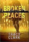 Broken Places (A Chicago Mystery)