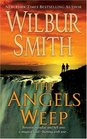 The Angels Weep (Ballantyne, Bk 3)