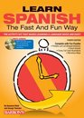 Learn Spanish the Fast and Fun Way with MP3 CD