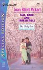 Tall, Dark and Irresistible (Baby Bet, Bk 12) (Baby Bet: McAllister's Gifts, Bk 3) (Silhouette Special Edition, No 1507)