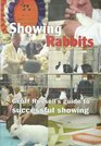 Showing Rabbits A Guide to Successful Showing