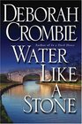 Water Like a Stone (Duncan Kincaid / Gemma James, Bk 11)