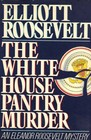 The White House Pantry Murder