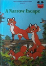 A Narrow Escape (Disney's Wonderful World of Reading)