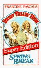 Spring Break (Sweet Valley High: Super Edition, No 3)