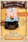 Glory (Brides of the West, Bk 4)