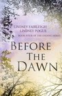 Before The Dawn (The Ending Series) (Volume 4)