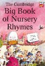 The Cambridge Big Book of Nursery Rhymes