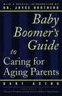 The Baby Boomer's Guide to Caring for Aging Parents