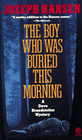 The Boy Who Was Buried this Morning (Dave Brandstetter, Bk 11)
