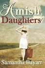 Amish Daughters Collection of 7 Amish Romance Stories
