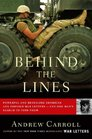 Behind the Lines Powerful and Revealing American and Foreign War Letters--and One Man's Search to Find Them