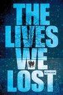 The Lives We Lost (Fallen World, Bk 2)