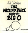 The Missing Piece Meets the Big O (25th Anniversary Edition)
