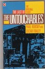 The Last of the Untouchables