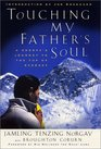 Touching My Father's Soul: A Sherpa's Journey to the Top of Everest
