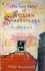 The Last Days of William Shakespeare