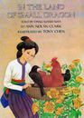 In the Land of Small Dragon A Vietnamese Folk Tale