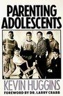 Parenting Adolescents