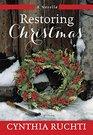 Restoring Christmas A Novella