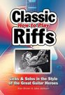 How to Play Classic Riffs Licks  Solos in the Style of the Great Guitar Heroes