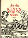 Play the King's Indian Defence