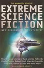 The Mammoth Book Of Extreme Science Fiction New Generation Far-Future SF