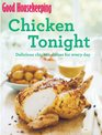 Good Housekeeping Chicken Tonight Delicious chicken dishes for every day
