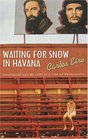Waiting for Snow in Havana Confessions of a Cuban Boyhood